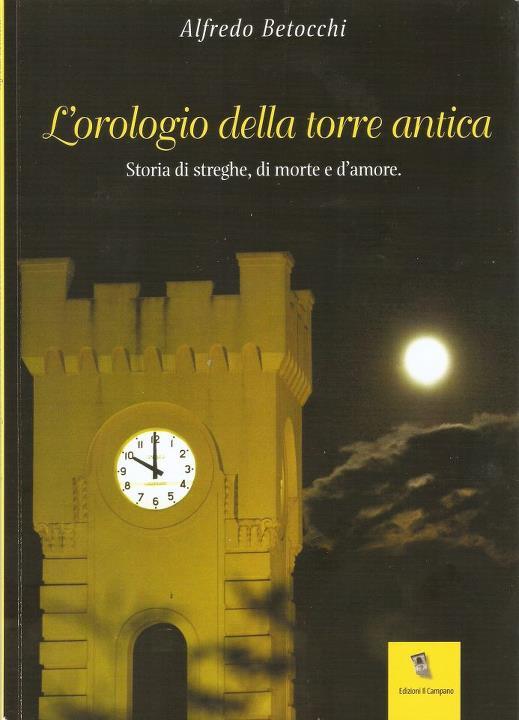 L'orologio della torre antica di alfredo betocchi