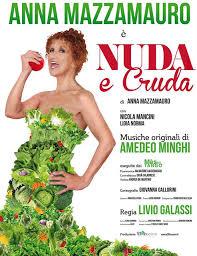 """Nuda e cruda"" di Anna Mazzamauro"