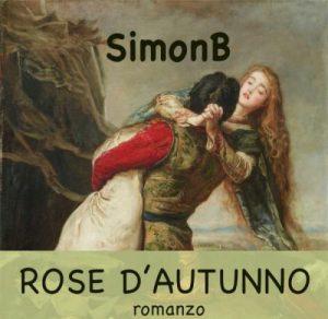 rose-d-autunno-SimonB-racconto-fantasy-copertina